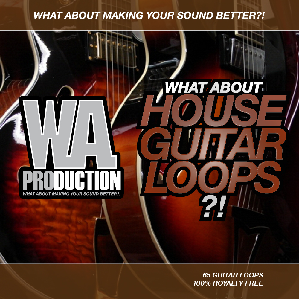 WA Production House Guitar Loops